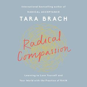 Radical Compassion audiobook cover art