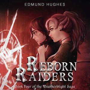 Reborn Raiders audiobook cover art