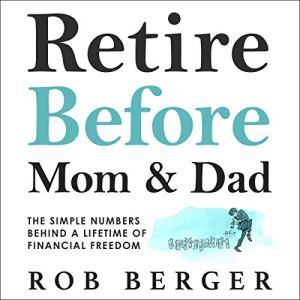 Retire Before Mom and Dad audiobook cover art