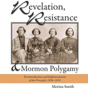 Revelation, Resistance, and Mormon Polygamy audiobook cover art