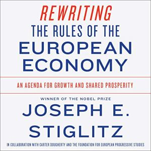 Rewriting the Rules of the European Economy audiobook cover art