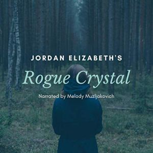 Rogue Crystal audiobook cover art