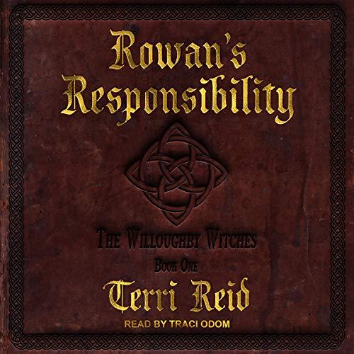 Rowan's Responsibility audiobook cover art