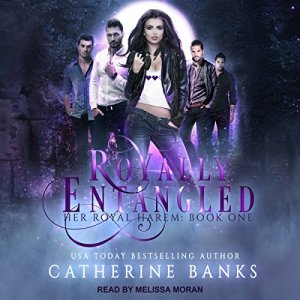 Royally Entangled: A Reverse Harem Fantasy audiobook cover art