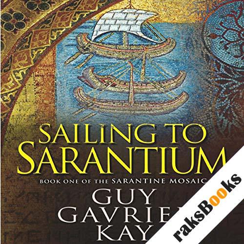 Sailing to Sarantium audiobook cover art