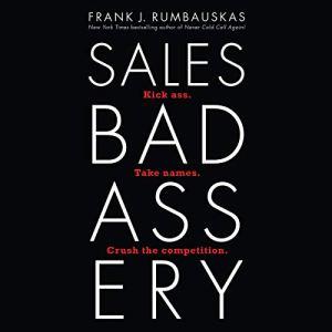 Sales Badassery audiobook cover art