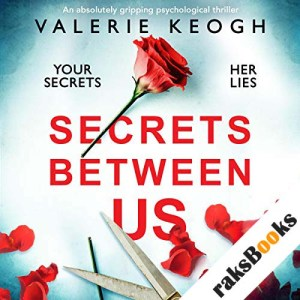 Secrets Between Us: An absolutely gripping psychological thriller audiobook cover art