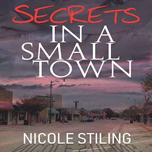 Secrets in a Small Town audiobook cover art