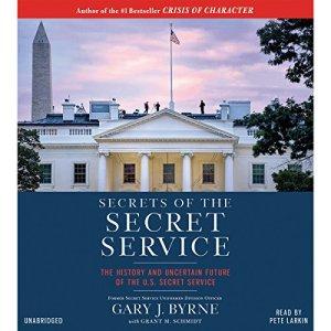 Secrets of the Secret Service audiobook cover art
