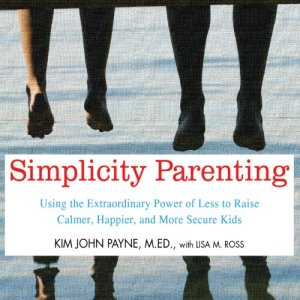 Simplicity Parenting audiobook cover art