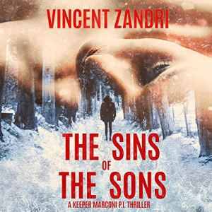 Sins of the Sons: A Gripping Hard-Boiled Mystery audiobook cover art
