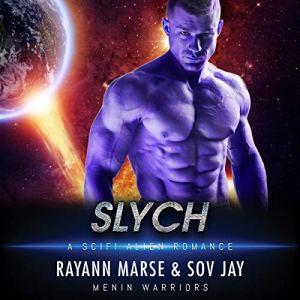 Slych: A SciFi Alien Romance audiobook cover art