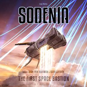 Sodenia: The First Space Bastion audiobook cover art
