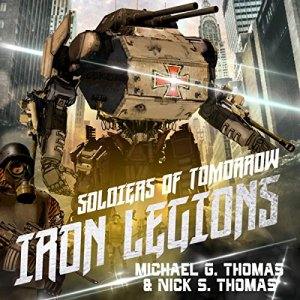 Soldiers of Tomorrow: Iron Legions audiobook cover art