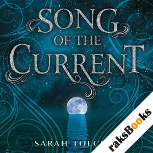 Song of the Current audiobook cover art
