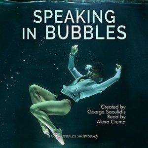 Speaking in Bubbles audiobook cover art