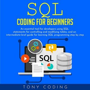 SQL Coding for Beginners audiobook cover art
