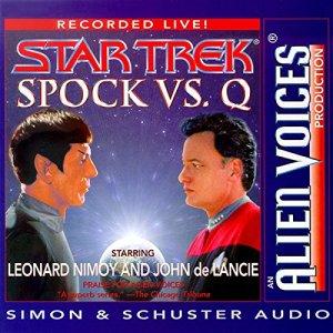 Star Trek: Spock vs. Q (Adapted) audiobook cover art