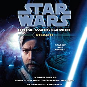 Star Wars: Clone Wars Gambit: Stealth audiobook cover art