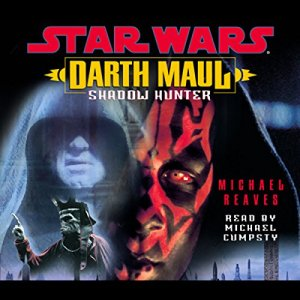 Star Wars: Darth Maul: Shadow Hunter audiobook cover art