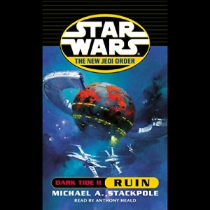 Star Wars: The New Jedi Order: Dark Tide II: Ruin audiobook cover art
