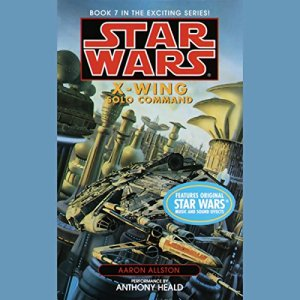Star Wars: The X-Wing Series, Volume 7: Solo Command audiobook cover art