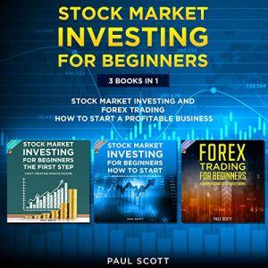 Stock Market Investing for Beginners: 3 Books in 1: audiobook cover art