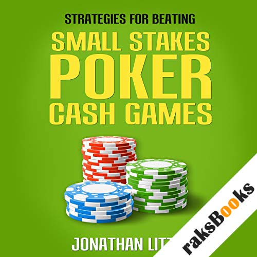 Strategies for Beating Small Stakes Poker Cash Games audiobook cover art