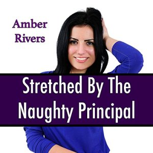 Stretched by the Naughty Principal audiobook cover art