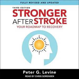Stronger After Stroke, Third Edition audiobook cover art