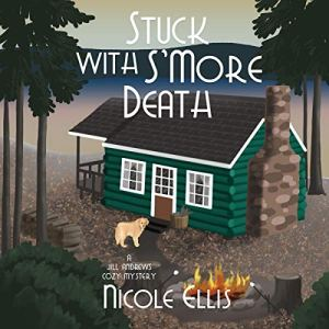 Stuck with S'More Death audiobook cover art