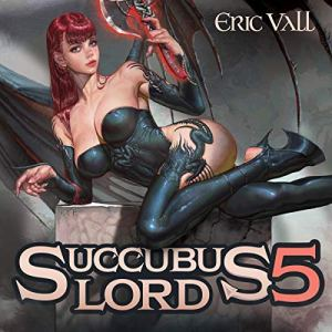 Succubus Lord 5 audiobook cover art