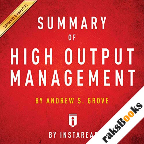 Summary of High Output Management by Andrew S. Grove | Includes Analysis audiobook cover art
