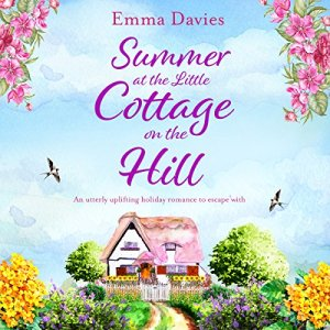 Summer at the Little Cottage on the Hill audiobook cover art