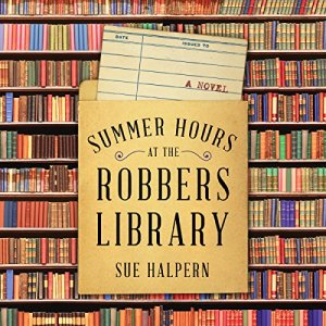 Summer Hours at the Robbers Library audiobook cover art