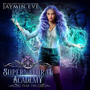 Supernatural Academy: Year Two audiobook cover art