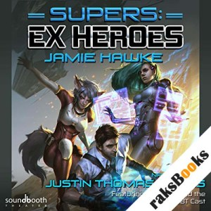 Supers: Ex Heroes audiobook cover art