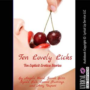 Ten Lovely Licks audiobook cover art