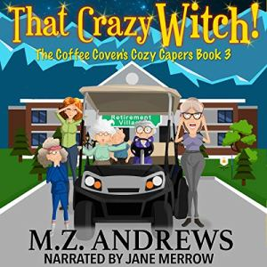 That Crazy Witch! audiobook cover art