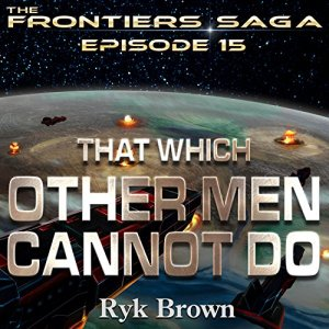 That Which Other Men Cannot Do audiobook cover art