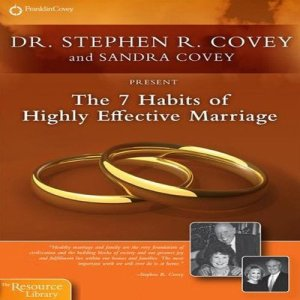 The 7 Habits of Highly Effective Marriage audiobook cover art