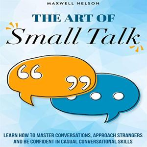 The Art of Small Talk audiobook cover art
