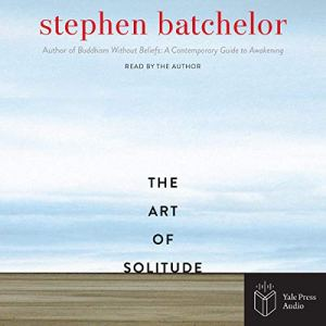 The Art of Solitude audiobook cover art