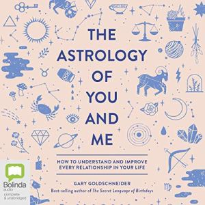 The Astrology of You and Me audiobook cover art
