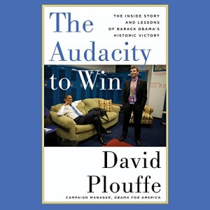 The Audacity to Win audiobook cover art