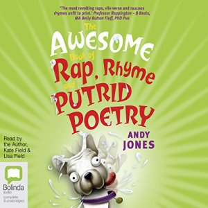 The Awesome Book of Rap, Rhyme and Putrid Poetry audiobook cover art