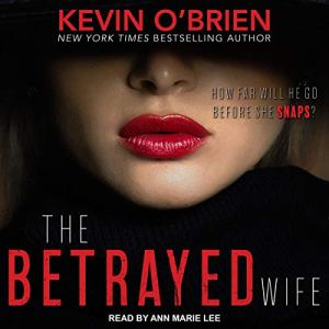 The Betrayed Wife audiobook cover art
