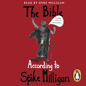 The Bible According to Spike Milligan audiobook cover art