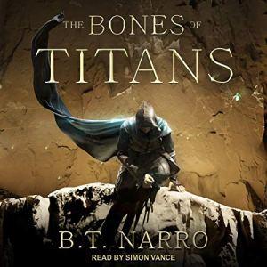 The Bones of Titans audiobook cover art
