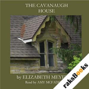 The Cavanaugh House audiobook cover art